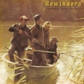 2 x REWINDERS - MEANWHILE, BACK IN THE SWAMP
