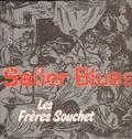 1 x FRERES SOUCHET LES - SAILOR BLUES