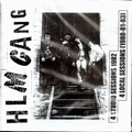 3 x HLM GANG - 4 STUDIO SESSIONS 1982, 4 LOCAL SESSIONS (1980-81-83)