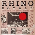 VARIOUS ARTISTS - RHINO ROYALE