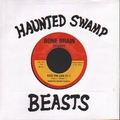 1 x HAUNTED SWAMP BEASTS - KICK THE CAN