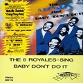 1 x FIVE ROYALES - SING BABY DON'T DO IT