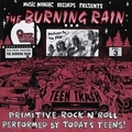 1 x BURNING RAIN - TEEN TRASH VOL. 3