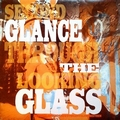 VARIOUS ARTISTS - INCREDIBLE SOUND SHOW STORIES VOL. 16 - SECOND GLANCE THROUGH THE LOOKING GLASS