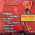 1 x VARIOUS ARTISTS - REAL COOL ROCKABILLIES VOL. 1 - ROCKABILLY FROM ALL OVER THE WORLD