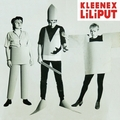 1 x KLEENEX-LILIPUT - FIRST SONGS
