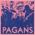 1 x PAGANS - STREET WHERE NOBODY LIVES