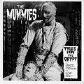 1 x MUMMIES - TALES FROM THE CRYPT