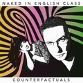 1 x NAKED IN ENGLISH CLASS - COUNTERFACTUALS