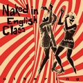 1 x NAKED IN ENGLISH CLASS - OTHERING
