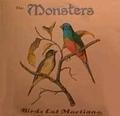 2 x MONSTERS - BIRDS EAT MARTIANS