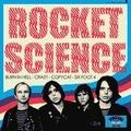 1 x ROCKET SCIENCE - BURN IN HELL