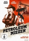 Petroleum Miezen - Ungek�rzte Fassung (DVD)