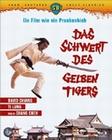 Das Schwert des gelben Tigers - Uncut Classics
