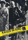Kaiser im Kino: Franz Joseph... (DVD)