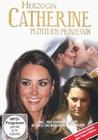 Herzogin Catherine - Plötzlich Prinzessin (DVD)