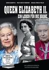 Queen Elizabeth II. - Ein Leben für die Krone (DVD)