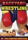 Backyard Wrestling (DVD)