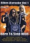Biker-Karaoke Vol.1 - Born to Sing Wild (DVD)