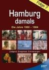 Hamburg damals - Folge 7: Die Jahre 1980-1984 (DVD)
