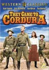 THEY CAME TO CORDURA (DVD)