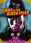 Tears of the Black Tiger (DVD)
