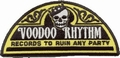 Voodoo Rhythm Label Patch