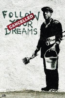 Banksy Poster Follow Your Dreams